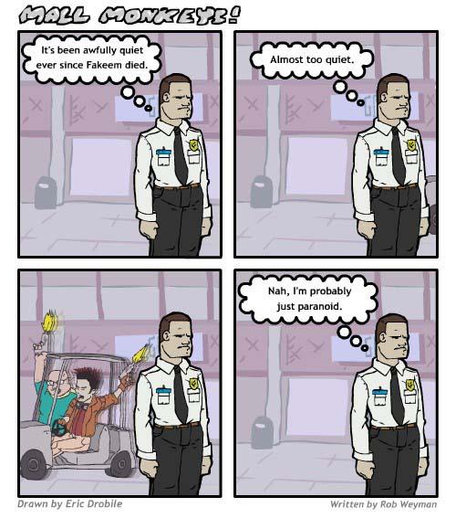 Mall Monkeys Comic - Too Quiet