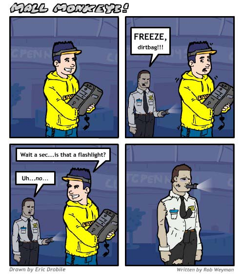 Mall Monkeys Comic - Freeze, Dirtbag
