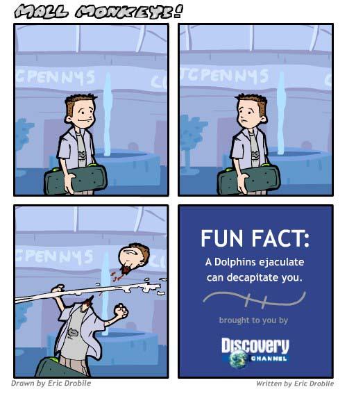 Mall Monkeys Comic - Dolphin Ejaculate