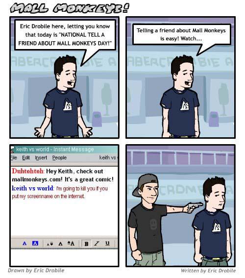 Mall Monkeys Comic - Tell A Friend Day