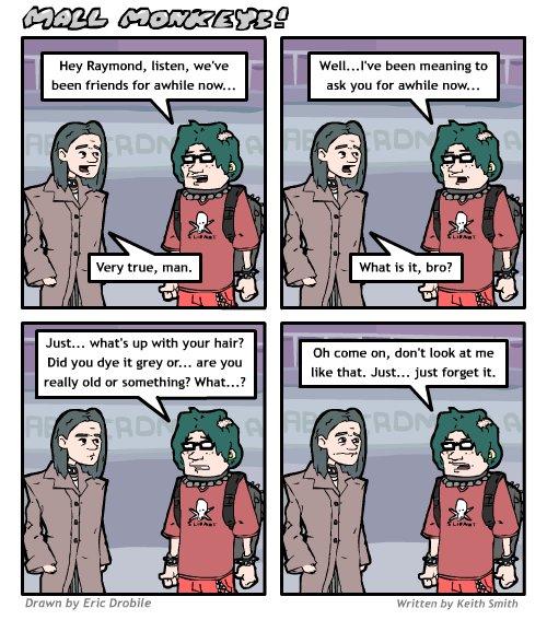 Mall Monkeys Comic - Raymonds Hair