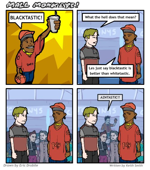 Mall Monkeys Comic - Blacktastic Follow-Up
