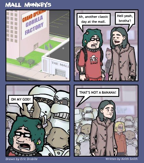 Mall Monkeys Comic - Gorilla Factory