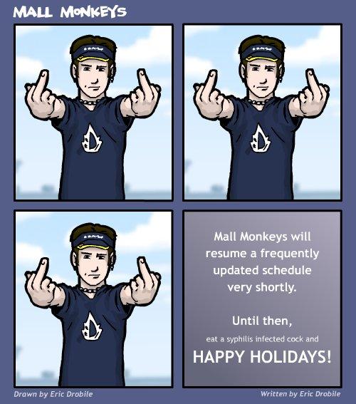 Mall Monkeys Comic - UPDATE UPDATE