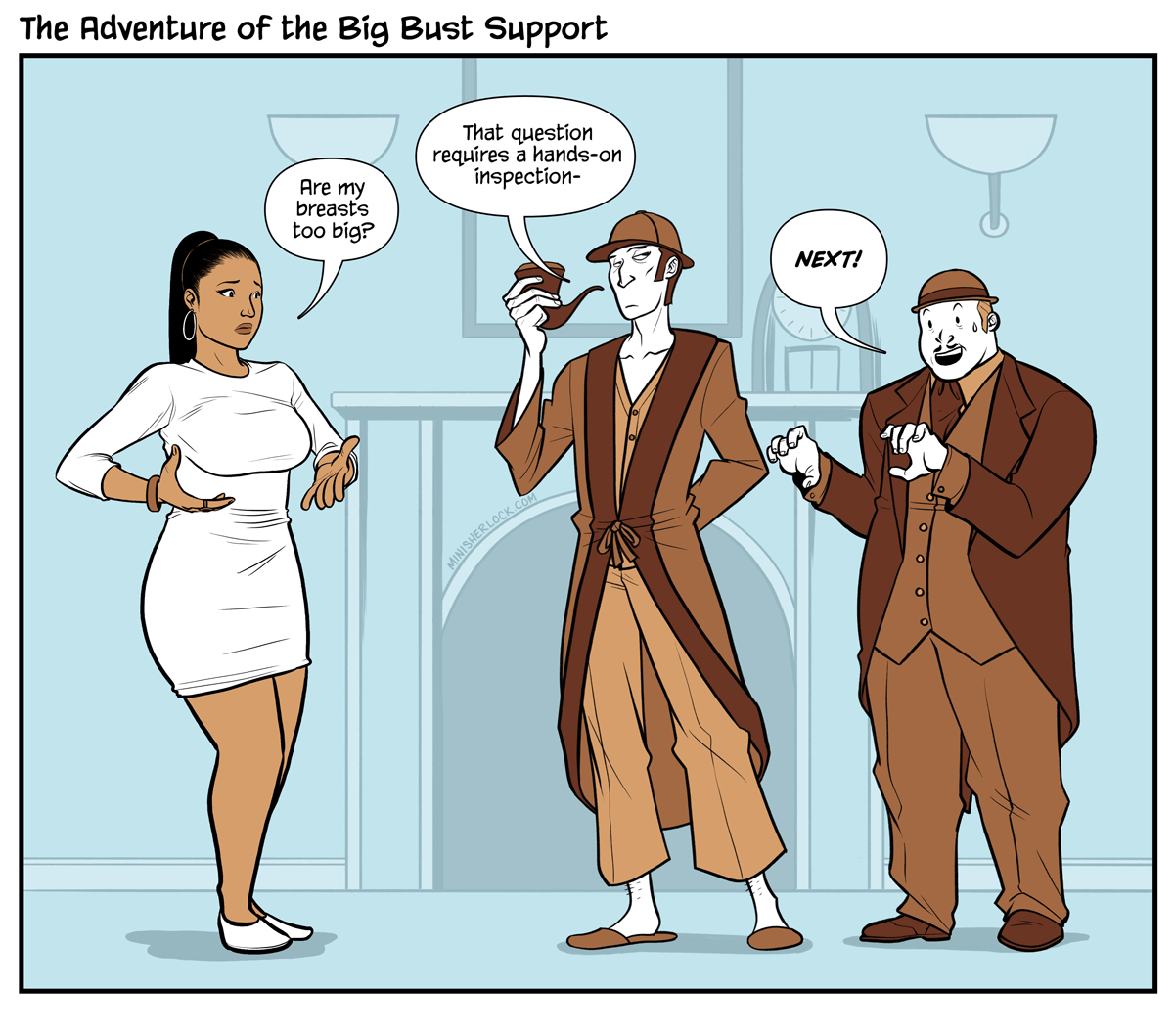 The Adventure of the Big Bust Support