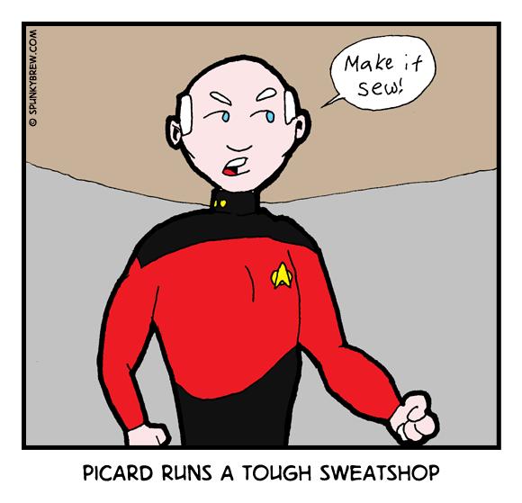 Picard Runs a Tough Sweatshop - webcomic strip