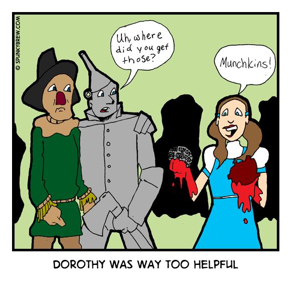 Dorothy was way too Helpful - webcomic strip